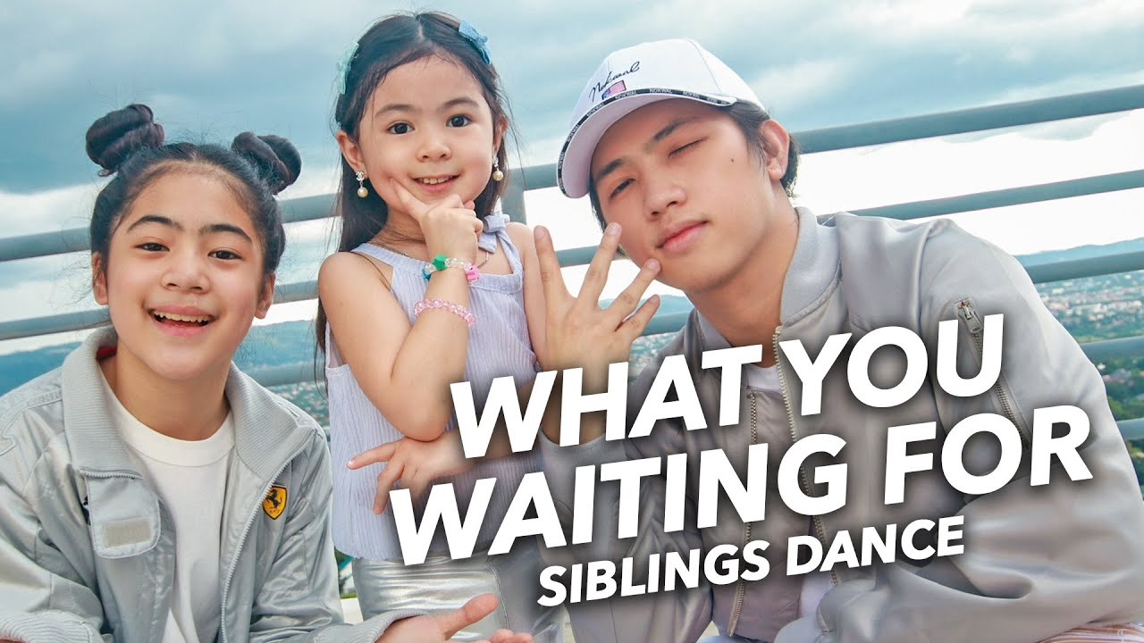 SOMI - What You Waiting For Siblings Dance | Ranz and niana ft natalia