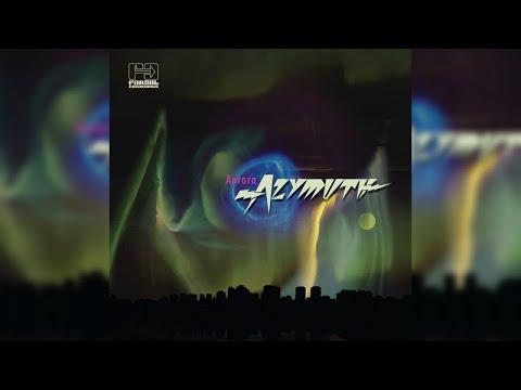 Azymuth - Aurora (Full Album Stream)