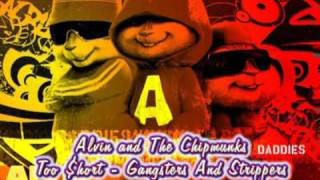 Alvin & The Chipmunks - Gangsters & Strippers (Too $hort)