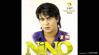 Nino - Kad ostaris i osedis - (Audio 2004)