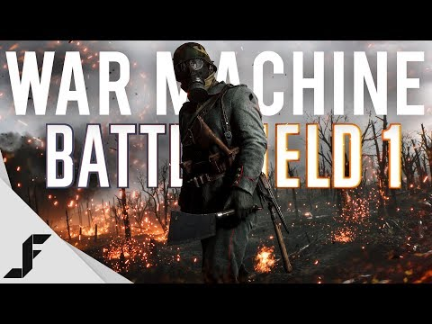 WAR MACHINE - Battlefield 1