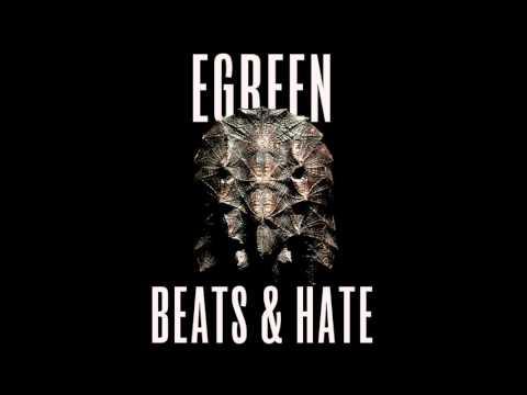Egreen  The Rockshow  BEATS & HATE #08