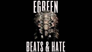 Download Egreen - The Rockshow - BEATS & HATE #08 MP3 song and Music Video