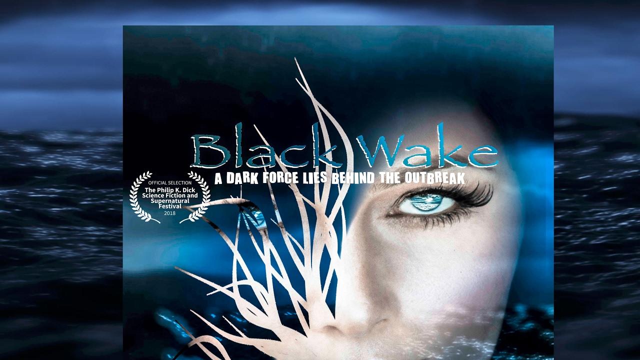 black wake 2018 full movie