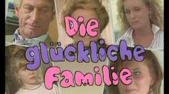 Fernsehserie ► Die glückliche Familie [1987]