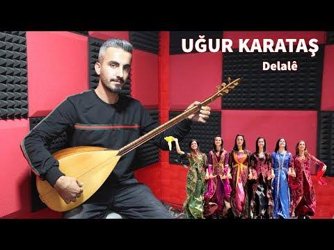 UĞUR KARATAŞ DELALE KURDISH FOLK MUSIC