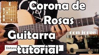Corona de rosas - Kevin Ortiz ft. Ulices Chaidez - Guitarra Acordes Tutorial con Jorge Aguilera
