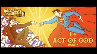 AT4W: JLA: Act of God, Part 2