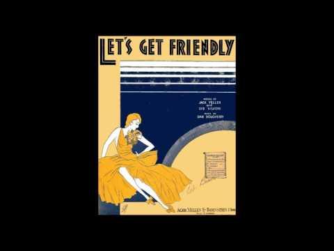 LET'S GET FRIENDLY - The Blue Lyres (Bert Ambrose)