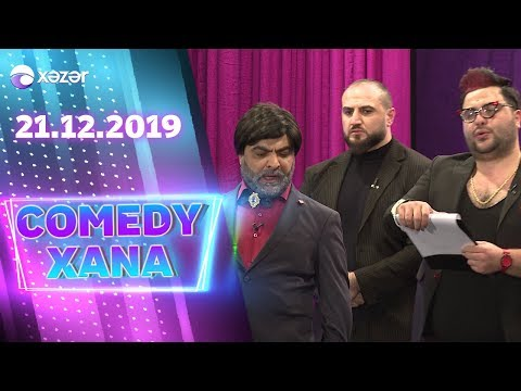 Comedyxana  10-cu Bölüm  21.12.2019