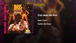 Trick Make Me Rich
