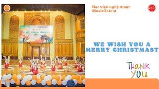 Hướng dẫn tập múa bài We wish you a merry christmas - Trung tâm Music Talent