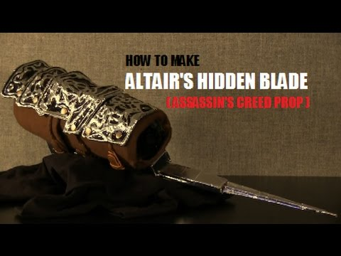 How To Make Altair S Hidden Blade Assassin S Creed Prop Youtube