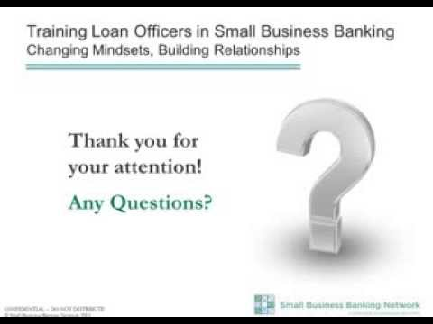 SBBN Webinar: Training Loan Officers in Small Business Banking