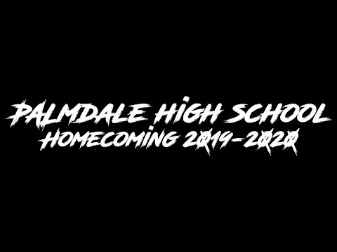 PALMDALE HIGH SCHOOL HOMECOMING (Class of 2020)