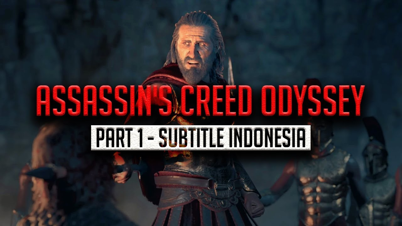 Assassin S Creed Odyssey Part 1 Subtitle Indonesia Youtube