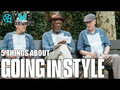 "5 Things About ""Going In Style"" - Movie Review"