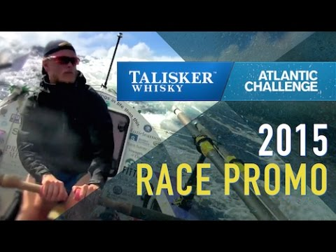 Talisker Whisky Atlantic Challenge 2015 - The World's Toughest Row