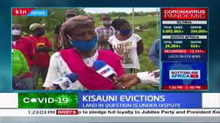 Kisauni evictions: A thousand squatters face eviction, land in question under dispute
