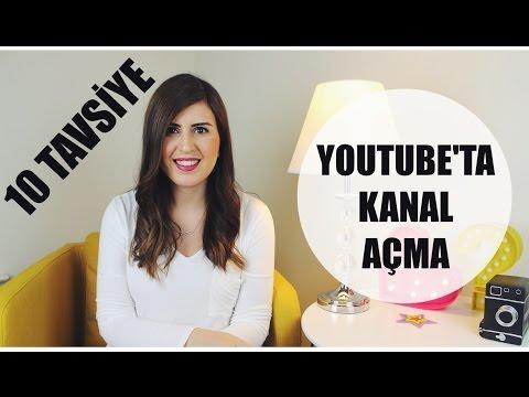 Youtube'ta Kanal Açma   10 Tavsiye