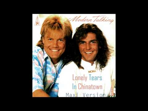 Modern Talking - Lonely Tears In Chinatown Maxi Version