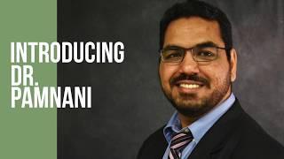 Meet Dr. Pamnani