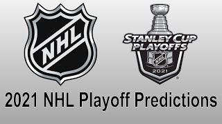 2021 NHL Playoff Predictions | Stanley Cup Playoffs