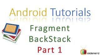 128 Android FragmentManager and Backstack Part 1 |