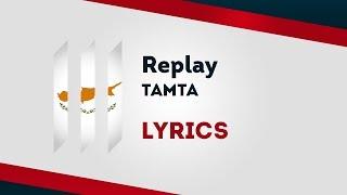 Download Cyprus Eurovision 2019: Replay - Tamta [Lyrics] 🇨🇾 Mp3 and Videos