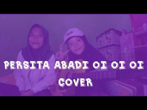 Aven Haris Agustian - Persita Abadi Oi Oi Oi || Cover by : Alfanesa & Ika