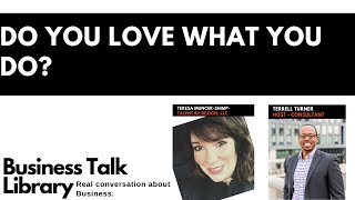 Do You Love What You Do? with Teresa Muncer -Shimp