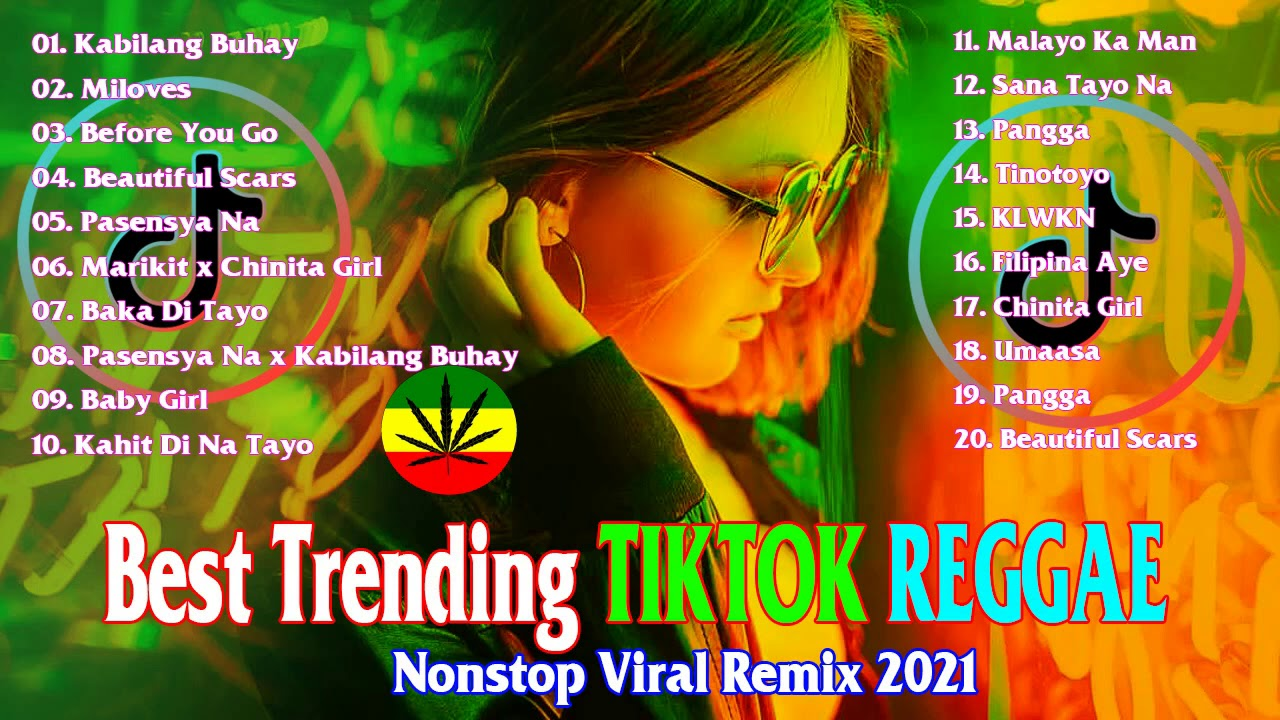 Download Best Trending Tiktok OPM Reggae 2021 - New Reggae 2021 Pinoy Hits - Nonstop Viral Remix 2021