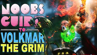 NOOBS GUIDE to VOLKMAR the GRIM