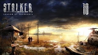 S.T.A.L.K.E.R.:Тень Чернобыля #10 (Лаборатория X18)