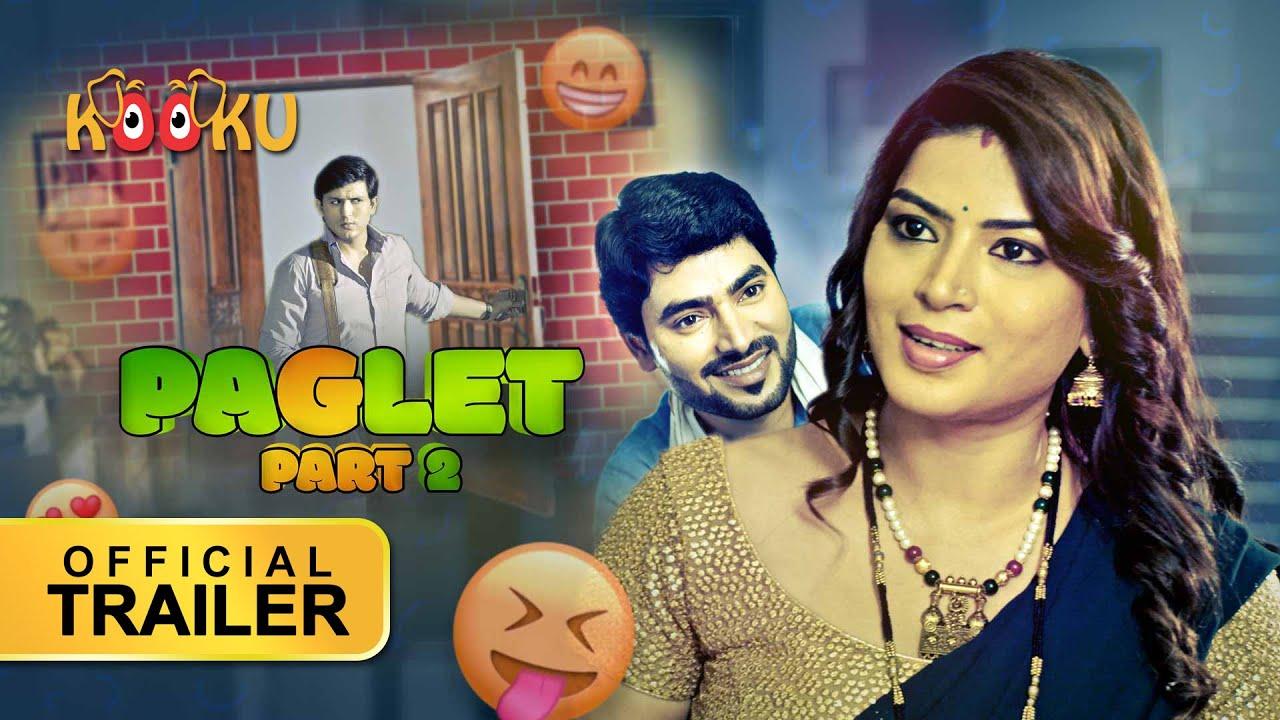 Paglet Part 2 | #OfficialTrailer | #StreamingNOW | KOOKUapp.co.uk