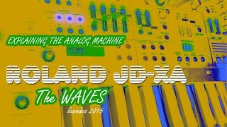 ROLAND JD-XA // The ANALOG PART 1 // the WAVES