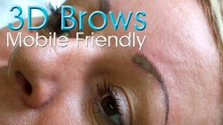 3d brow tattooing mobile friendly hd semi permanent brow tutorial before and after