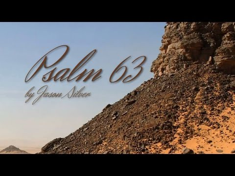 🎤 Psalm 63 Song with Lyrics - O God You Are My God - Jason Silver [WORSHIP SONG]