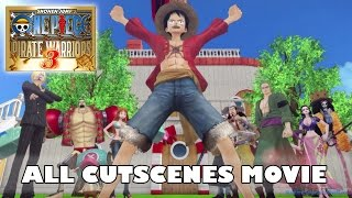 One Piece Pirate Warriors 3 All Cutscenes Movie | ワンピース 海賊無双3