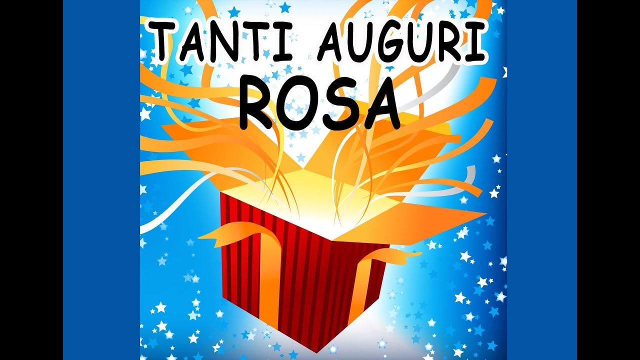 Tanti Auguri Rosa