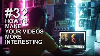 HOW TO MAKE YOUTUBE VIDEOS MORE INTERESTING (Lighting Video Tutorial)
