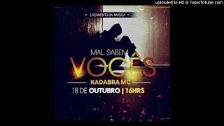 Kadabra Mc Mal Sabem Voc s Audio.mp3
