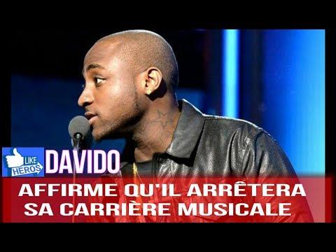 Davido affirme qu'il arrêtera sa carrière musicale
