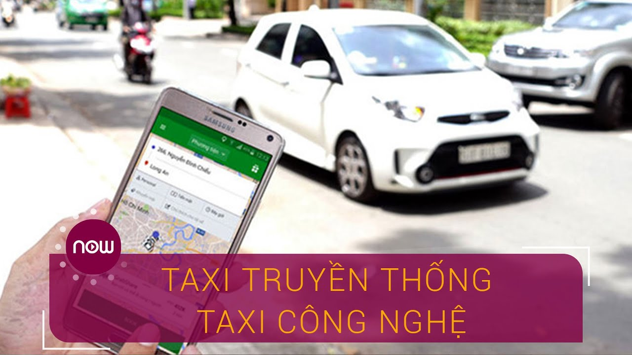 Chấm dứt tranh cãi taxi truyền thống, taxi công nghệ | VTC Now
