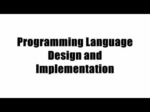 Programming Language Design and Implementation