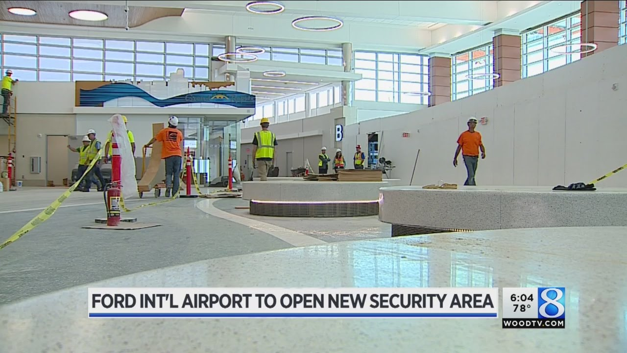 GR Ford Airport To Open New Security Area Sunday