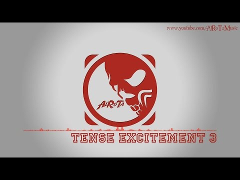 Tense Excitement 3 by Johannes Bornlöf - [Action Music]