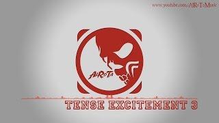 Tense Excitement 3 by Johannes Bornlöf - [Action Music]