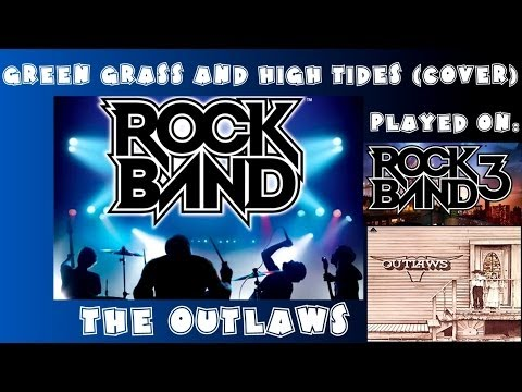 The Outlaws - Green Grass and High Tides (Cover) - Rock Band Expert Full Band