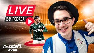 LIVE DICAS #23 RODADA | CARTOLA FC 2020 | PALMEIRAS E SANTOS PRA MITAR!!